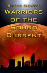 Warriors of the Sound Current